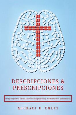 Descripciones & Prescripciones (Rústica) [Libro]