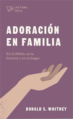 Adoración en Familia/Lectura Fácil (Rústica) [Libro de Bolsillo]