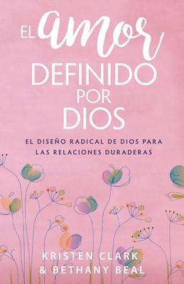 El Amor Definido por Dios (Rústica) [Libro]