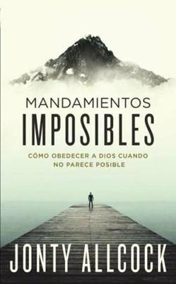 Mandamientos Imposibles (Rústica) [Libro]