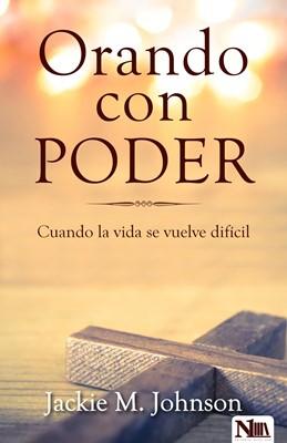 Orando con Poder (Rústica) [Libro]