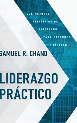 Liderazgo Práctico (Tapa Dura) [Libro]