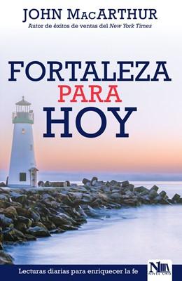 Fortaleza para Hoy (Rústica) [Libro]