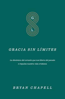 Gracia sin Límites (Rústica) [Libro]