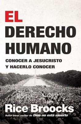 El Derecho Humano (Rústica) [Libro]