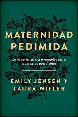 Maternidad Redimida (Rústica) [Libros]