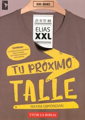 Elias XXL Tu Proximo Talle (Rústica) [Libros]