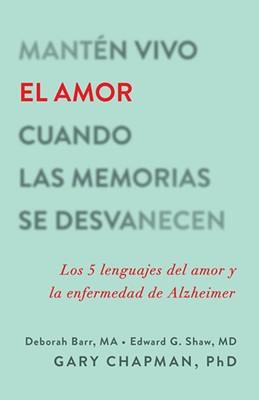 Manten Vivo Amor Cuando Memorias Desvane (Rústica) [Libros]