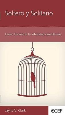 Soltero Y Solitario (Rústica) [Libro]