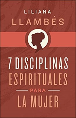 7 Disciplinas Espirituales Para Mujer (Rustica ) [Libros]