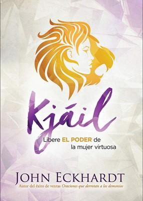Uncion De Kjail (Rústica) [Libro]