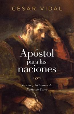 Apóstol Para Las Naciones (Rustica ) [Libro]