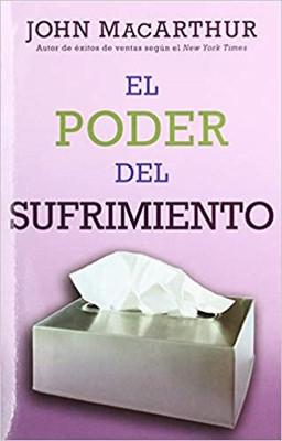 El Poder Del Sufrimiento/Nueva Portada (blanda ) [Libro]