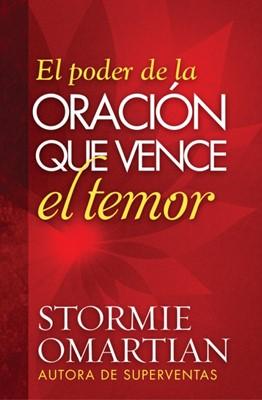 Poder De La Oracion Que Vence El Temor (Rústica) [Libro]