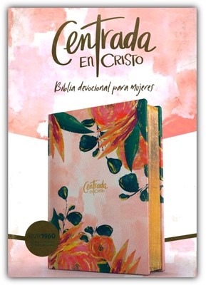 Biblia RVR1960 Centrada En Cristo (SimiPiel Floral) [Bíblia para la Mujer]