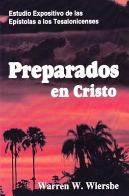 Preparados En Cristo (Rústica) [Comentario]