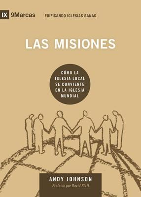 Las Misiones (Rústica) [Libro Bolsillo]