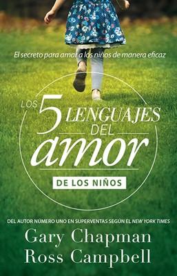 5 Lenguajes Del Amor Niños Bolsillo (Rústica) [Libro de Bolsillo]