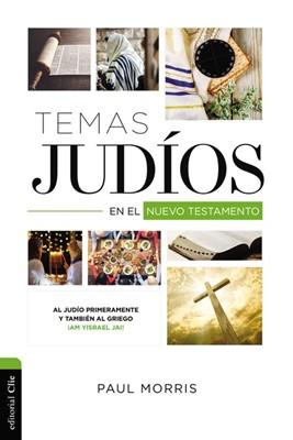 Temas Judios En El Nuevo Testamento (Rústica) [Libro]