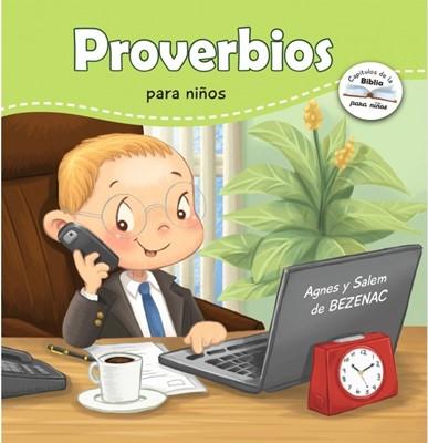 Proverbios Para Niños (Rústica) [Libro de Niños]
