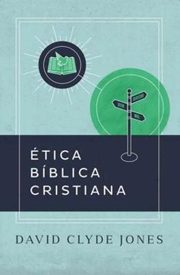 Ética Bíblica Cristiana
