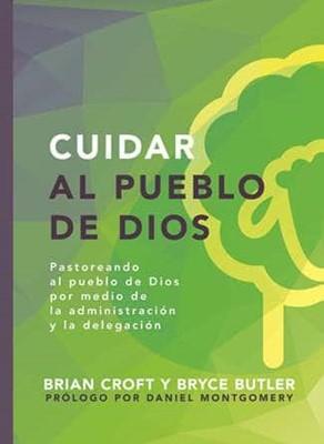 Cuidar al Pueblo de Dios (Rústica) [Libro]
