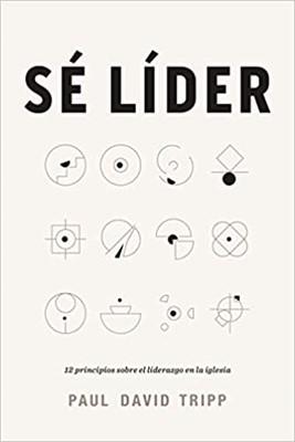 Sé Líder (Rústica) [Libro]
