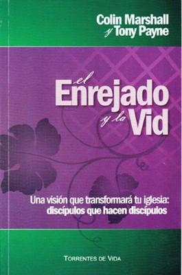 El Enrejado y la Vid (Rústica) [Libro]