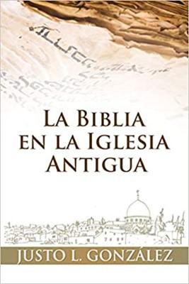Biblia en la Iglesia Antigua