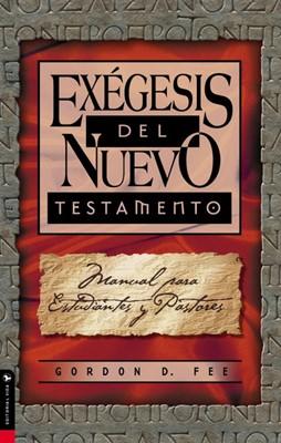 Exégesis del Nuevo Testamento (Rústica) [Libro]