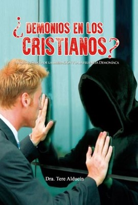 Demonios en los Cristianos (Rústica) [Libro]