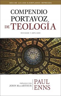 Compendio Portavoz De Teología Nueva Edición (Tapa Dura) [Estudio Bíblico]