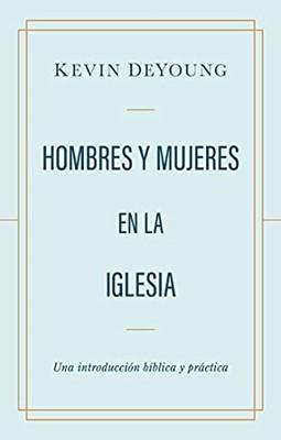 Hombres Y Mujeres En La Iglesia (Rústica) [Libro]