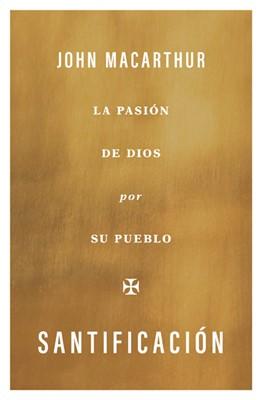 Santificación (Rústica) [Libro]