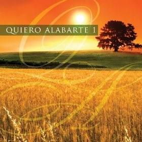 Quiero Alabarte 1 [CD]