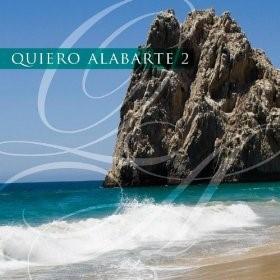 Quiero Alabarte 2 [CD]