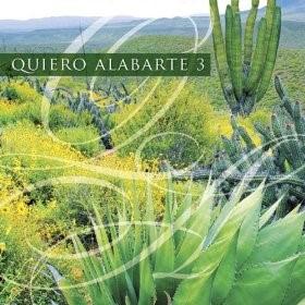 Quiero Alabarte 3 [CD]