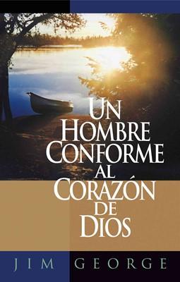 Un Hombre Conforme Al Corazón De Dios (Rústica) [Libros de Bolsillo]