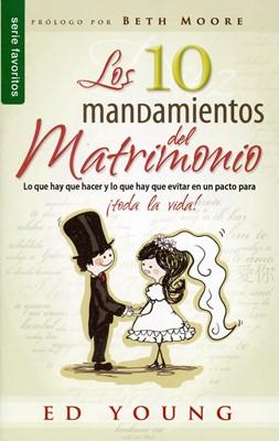 10 Mandamientos Del Matrimonio (Rústica) [Libro Bolsillo]