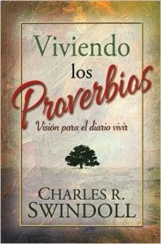 Viviendo los Proverbios (Rústica) [Libro]
