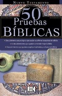 50 Pruebas Biblicas/Nuevo Testamento/Fol (Panfleto) [Misceláneos]
