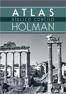 Atlas Biblico Conciso Holman (Rústica) [Libro]