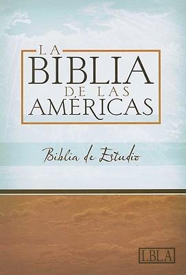 La Biblia de las Américas, Biblia De Estudio (Tapa Dura Negra) [Biblia de Estudio]