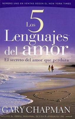 Los Cinco Lenguajes del Amor (Rústica) [Libro de Bolsillo]
