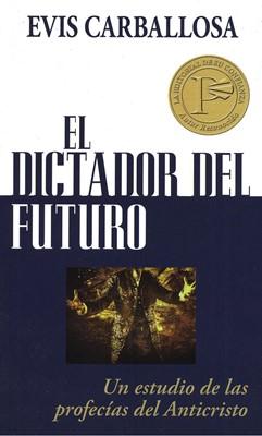 Dictador Del Futuro (Rústica) [Libro Bolsillo]