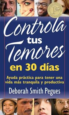 Controla tus Temores en 30 Días (Rústica) [Libro de Bolsillo]