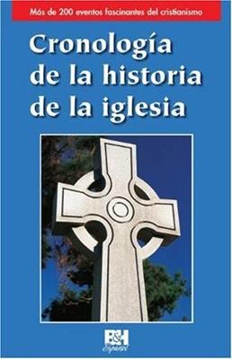 Cronologia De La Historia De La Iglesia/