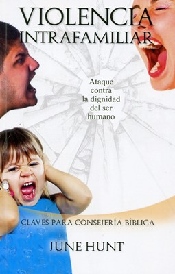 Violencia Intrafamiliar (Rústica) [Libro de Bolsillo]
