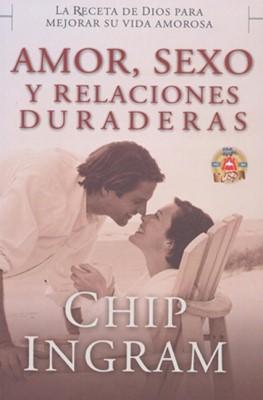 Amor, Sexo Y Relaciones Duraderas (Rústica) [Libro]