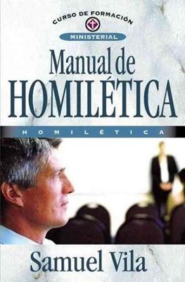 Manual De Homilética (Rústica) [Libro]